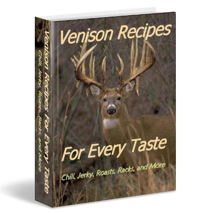 Venison Recipes For Every Taste